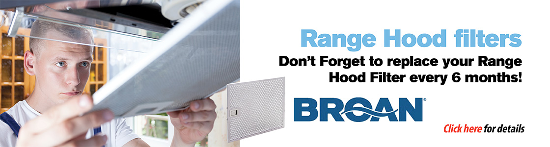 Range Hood Filters - Don't forget to replace your range hood filter every 6 months!