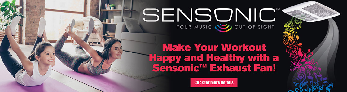 Make Your Workout Happy and Healthy with a Sensonic Exhaust Fan - Click here for more details