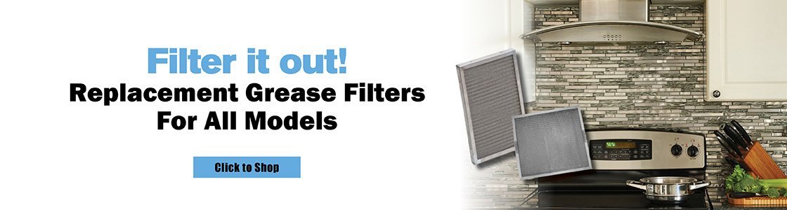 Filter It Out! Replacement Grease Filters For All Models
